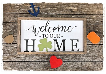 Interchangeable Home Sign $50